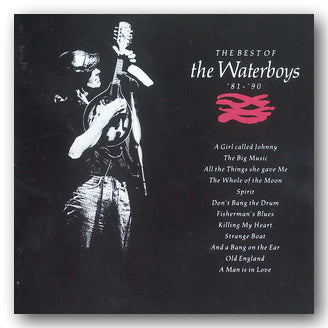 The Waterboys - The Best of '81 - '90
