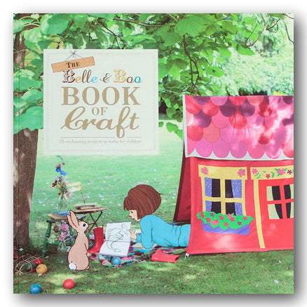 The Belle & Boo Book of Craft (2nd Hand Softback) | Campsie Books