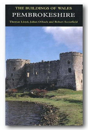 The Buildings of Wales - Pembrokeshire (Pevsner) (2nd Hand Hardback) | Campsie Books