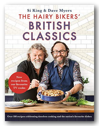 Si King & Dave Myers - The Hairy Bikers' British Classics (2nd Hand Hardback) | Campsie Books