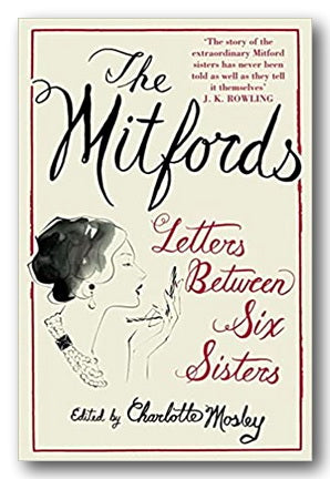 The Mitfords - Letters Between Six Sisters (2nd Hand Paperback) | Campsie Books