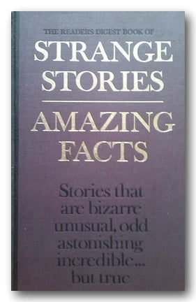 The Reader Digest Book of Strange Stories, Amazing Facts (2nd Hand Hardback) | Campsie Books