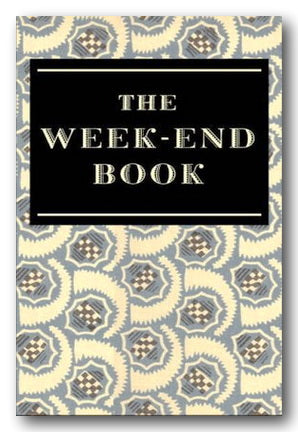 The Weekend Book (Editor - Francis Maynell) (2nd Hand Hardback) | Campsie Books