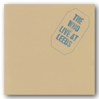 The Who - Live At Leeds (2nd Hand CD) | Campsie Books