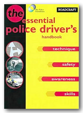 Roadcraft : The Essential Police Drivers Handbook (2nd Hand Softback)