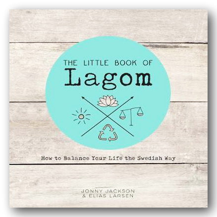 Jonny Jackson & Elias Larsen - The Little Book of Lagom (2nd Hand Hardback) | Campsie Books