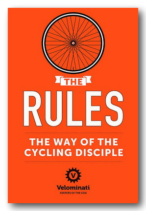 The Rules (The Way of the Cycling Disciple)