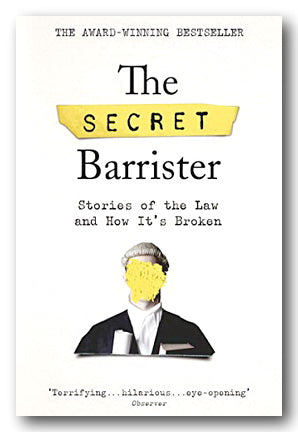 The Secret Barrister (Stories of The Law and How it's Broken) (2nd Hand Paperback) | Campsie Books