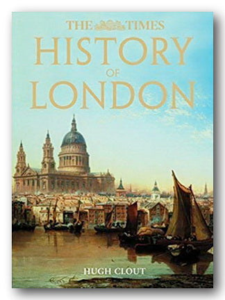 The Times - History of London (New Edition) (2nd Hand Hardback) | Campsie Books