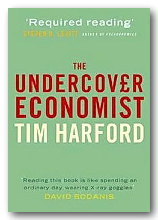 Tim Harford - The Undercover Economist
