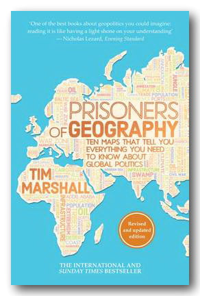 Tim Marshall - Prisoners of Geography (Ten maps and Global Politics) (2nd Hand Paperback) | Campsie Books