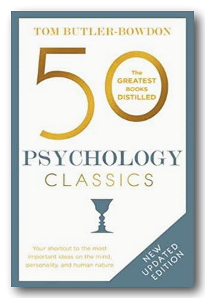 Tom Butler-Bowdon - 50 Psychology Classics (New Paperback) | Campsie Books