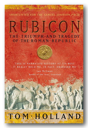Tom Holland - Rubicon (The Triumph & Tragedy of The Roman Republic) (2nd Hand Paperback)