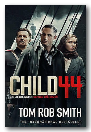 Tom Rob Smith - Child 44