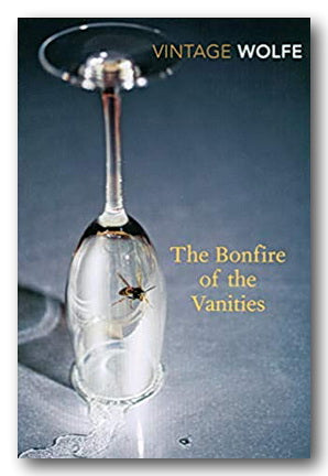 Tom Wolfe - The Bonfire of the Vanities | Campsie Books