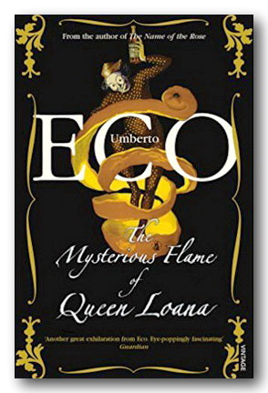 Umberto Eco - The Mysterious Flame of Queen Loana (2nd Hand Paperback) | Campsie Books