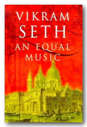 Vikram Seth - An Equal Music (2nd Hand Hardback) | Campsie Books