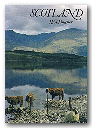 W.A. Poucher - Scotland (2nd Hand Hardback) | Campsie Books