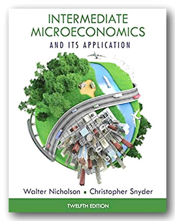 W. Nicholson & C. Snyder - Intermediate Microeconomics & Its Application (2nd Hand Hardback) | Campsie Books