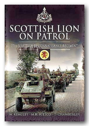 W. Kemsley, M.R. Riesco, T. Chamberlin - Scottish Lion on Patrol (2nd Hand Hardback) | Campsie Books