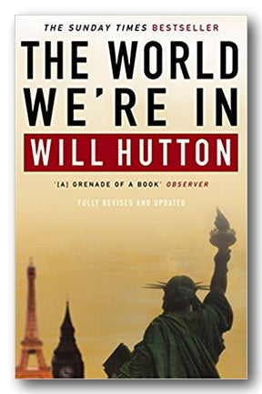 Will Hutton - The World We're In