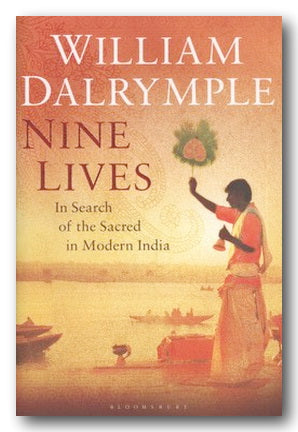 William Dalrymple - Nine Lives (2nd Hand Hardback) | Campsie Books