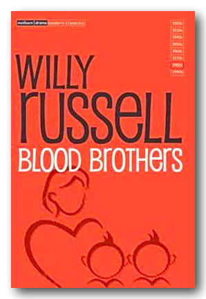 Willy Russell - Blood Brothers (2nd Hand Paperback) | Campsie Books