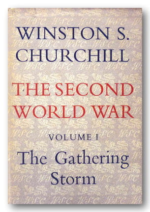 Winston S. Churchill - The Second World War Vol 1. The Gathering Storm (2nd Hand Hardback)