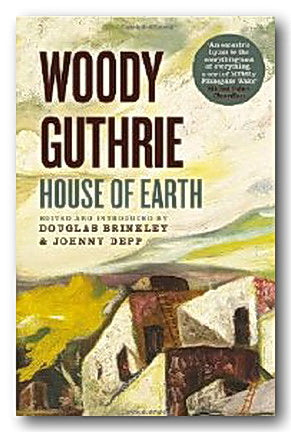 Woody Guthrie - House of Earth (2nd Hand Paperback)