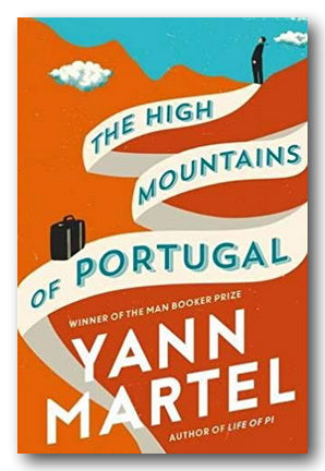 Yann Martel - The High Mountains of Portugal (2nd Hand Hardback) | Campsie Books