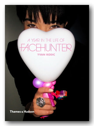 Yvan Rodic - A Year in the Life of Facehunter (2nd Hand Softback) | Campsie Books