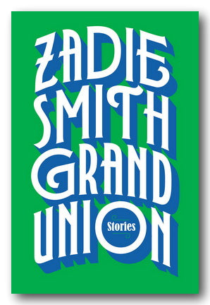 Zadie Smith - Grand Union Stories (2nd Hand Hardback)