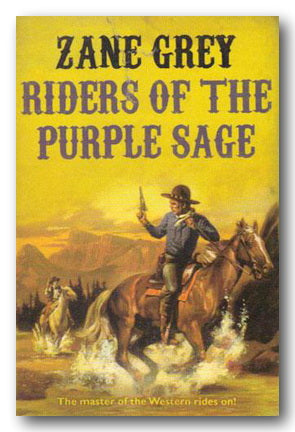 Zane Grey - Riders of The Purple Sage (2nd Hand Paperback) | Campsie Books