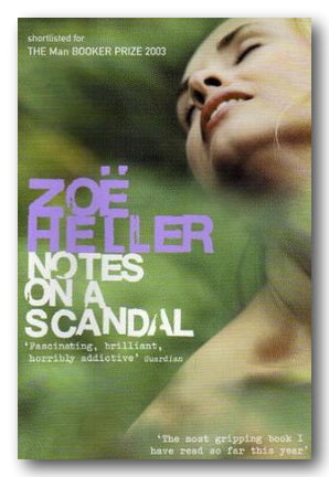 Zoe Heller - Notes on A Scandal (2nd Hand Paperback) | Campsie Books