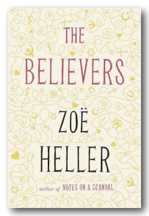 Zoe Heller - The Believers (2nd Hand Hardback) | Campsie Books