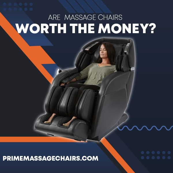 Are Massage Chairs Worth The Money?