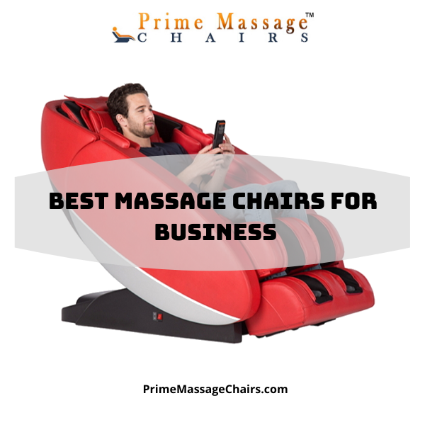 Best Massage Chairs for Business