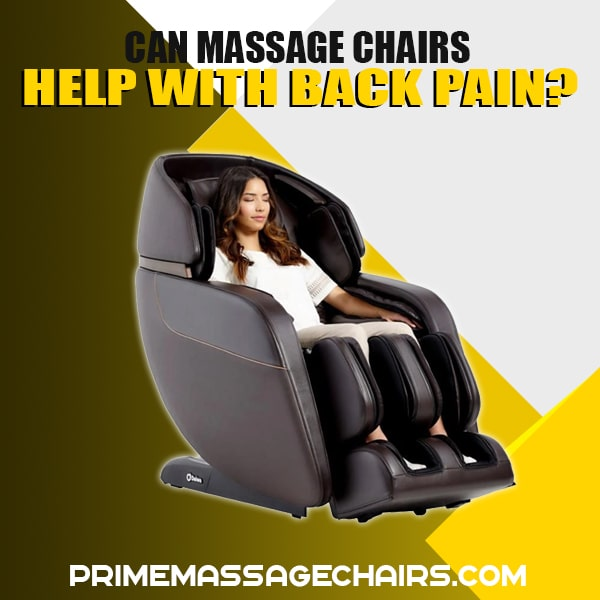 Can Massage Chairs Help with Back Pain?