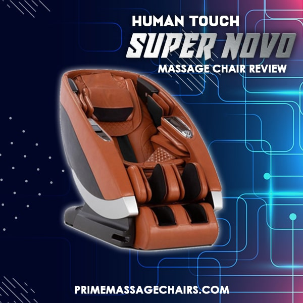 Human Touch Super Novo Massage Chair Review