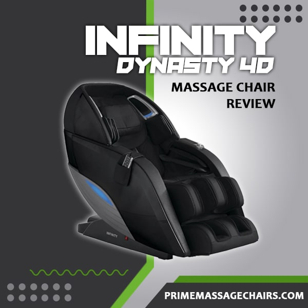 Infinity Dynasty 4D Massage Chair Review
