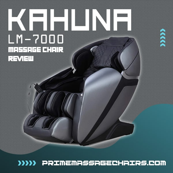 Kahuna LM-7000 Massage Chair Review