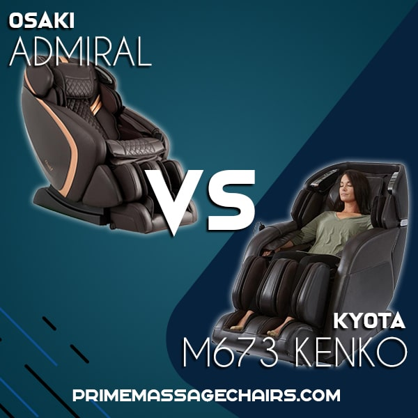 Massage Chair Comparison: Osaki Admiral vs Kyota M673 Kenko