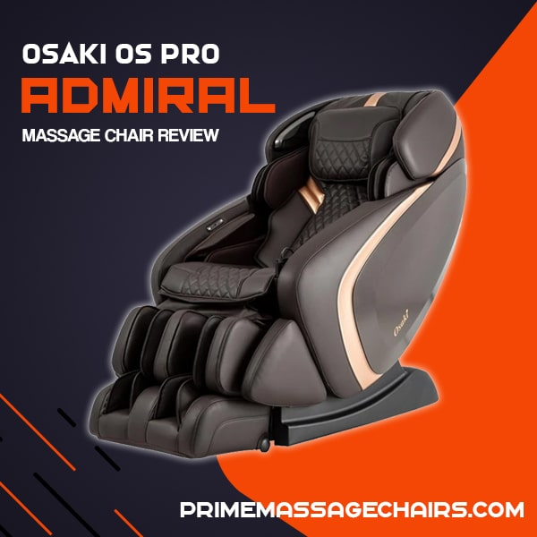 Osaki OS Pro Admiral Massage Chair Review
