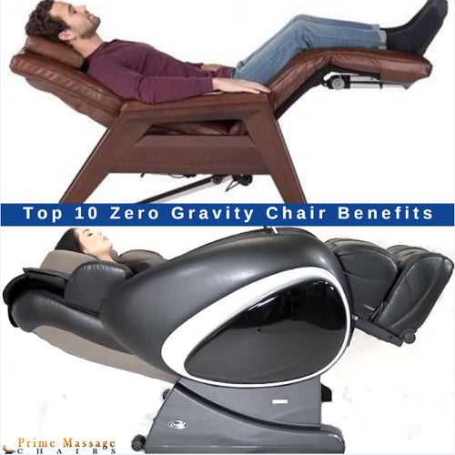 Top 10 Zero Gravity Chair Benefits