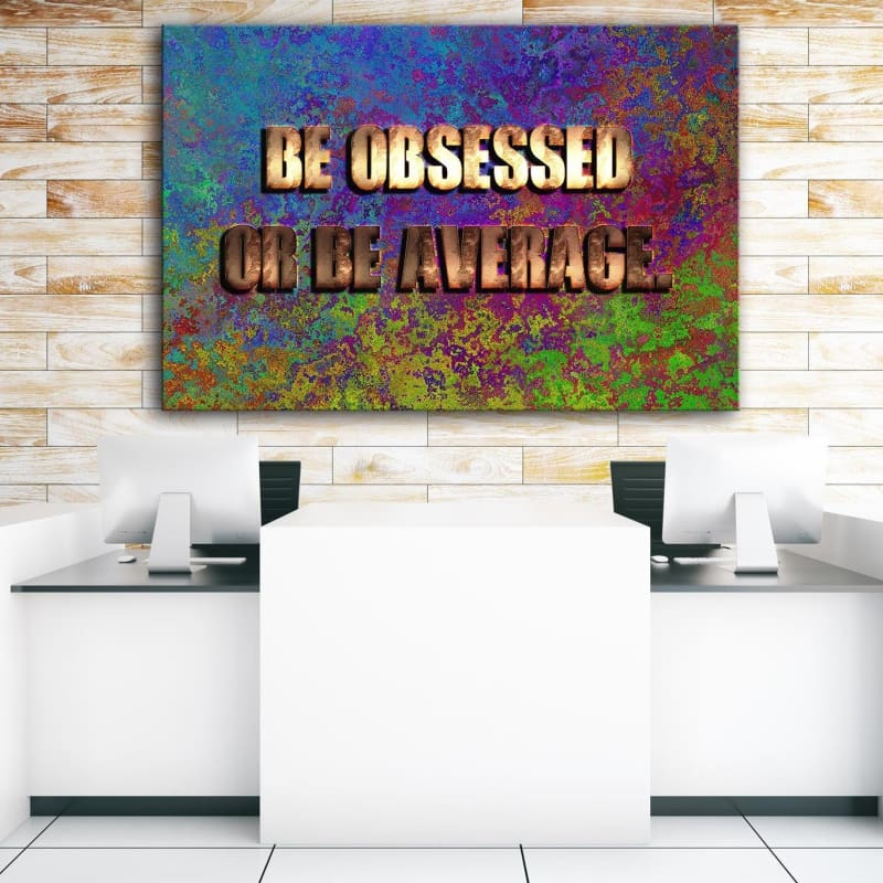 Be Obsessed - Artwork Addict