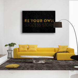 Be Your Own Success Story - Artwork Addict