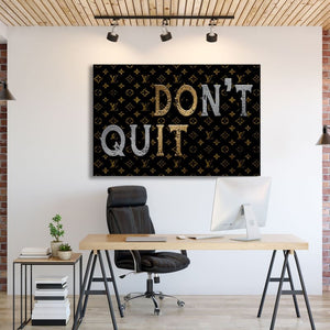 Don't Quit - Artwork Addict