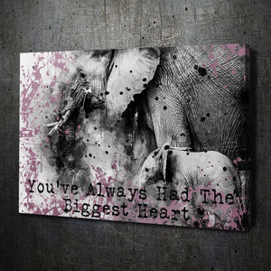 Elephant Biggest Heart Quote - Artwork Addict