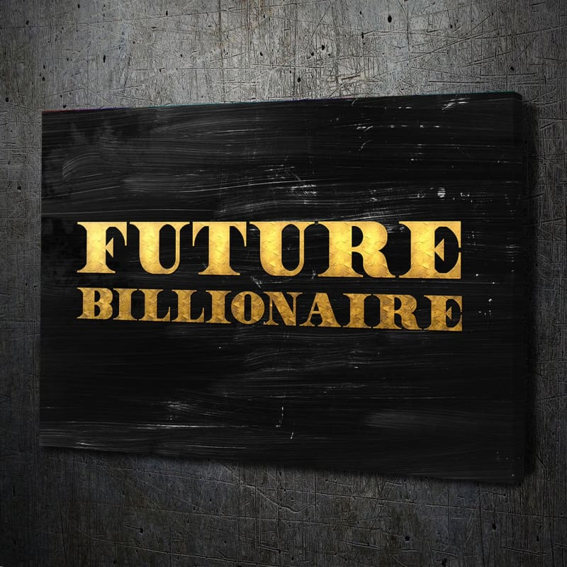Future Billionaire - Artwork Addict