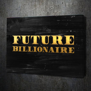 Future Billionaire - Framed Canvas Painting Wall Art Office Decor, large modern pop artwork for home or office, Entrepreneur Inspirational and motivational Quotes on Canvas great for man cave or home. Perfect for Artwork Addicts. Made in USA, FREE Shipping.